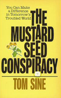 The Mustard Seed Conspiracy